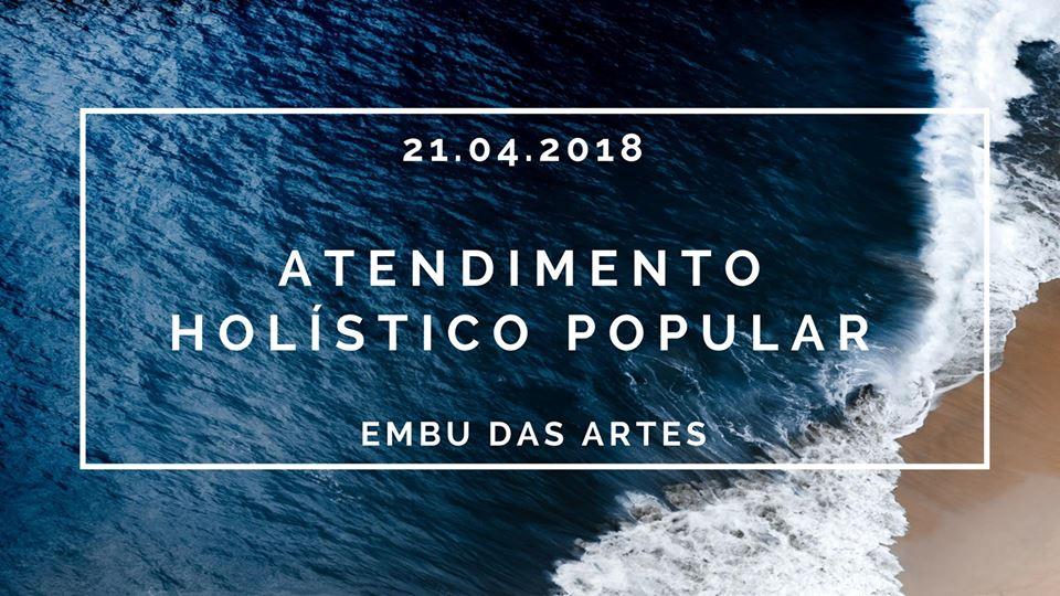 Novidade! 1º Atendimento Holístico Popular em Embu das Artes